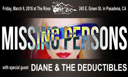Diane & The Deductibles will rock The Rose in Pasadena with Missing Persons