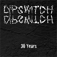 30 Years by Lypswitch (World of Sin Music)