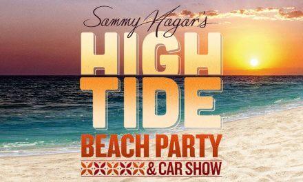 "SAMMY HAGAR ANNOUNCES THE LINEUP FOR HIS SECOND ""HIGH TIDE BEACH PARTY & CAR SHOW"" IN HUNTINGTON BEACH, CALIFORNIA"