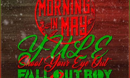 """Morning in May drops festive cover of the scene's holiday classic """"Yule Shoot Your Eye Out"""""""