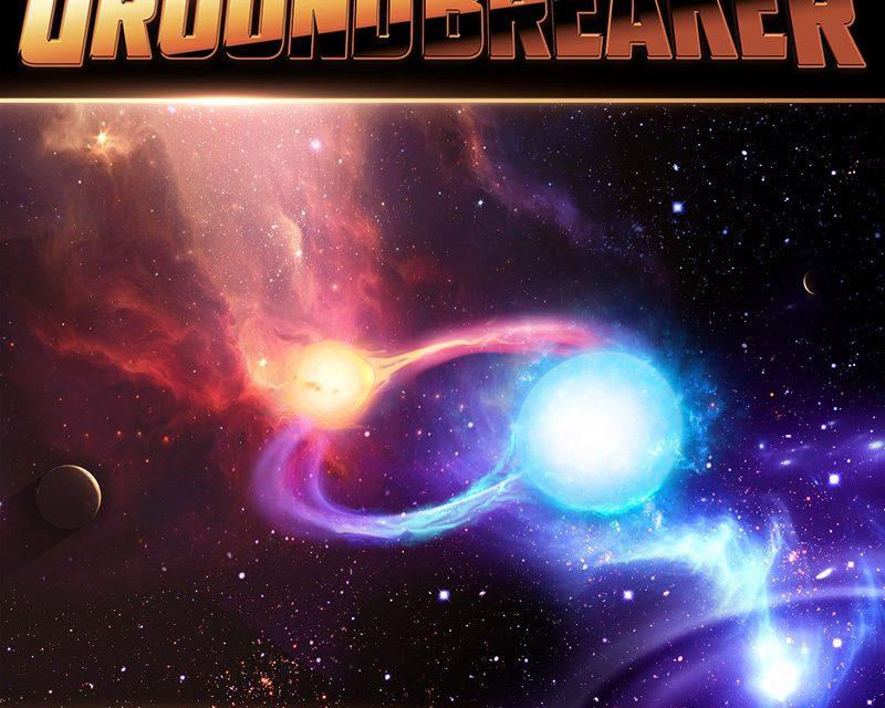 "GROUNDBREAKER Announces New Album ""Soul To Soul"""